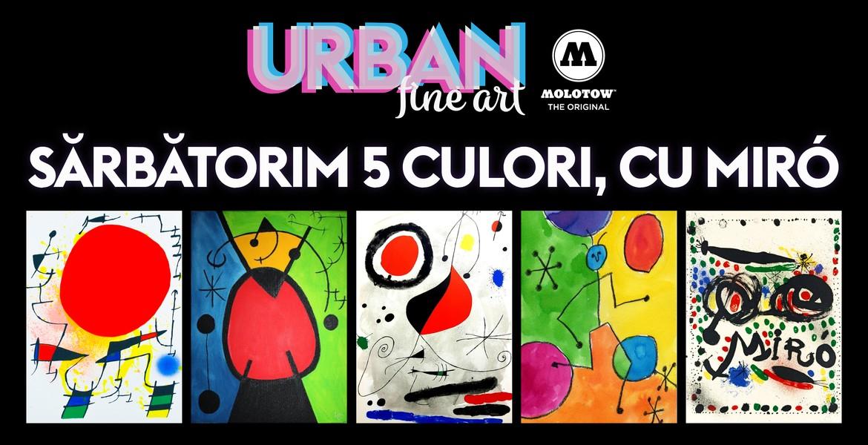 Sărbătorim 5 culori cu Miró